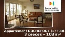 A vendre - Appartement - ROCHEFORT (17300) - 3 pièces - 103m²