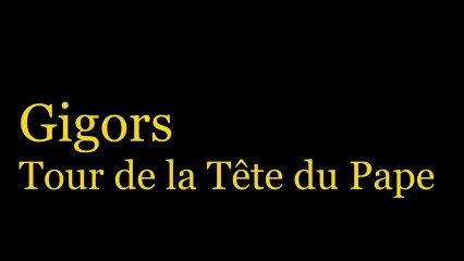Gigors - Tour de la Tête du Pape - HD 720