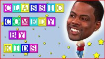 Chris Rock performed by a 6 year old