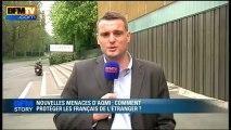 BFM STORY: Nouvelles menaces d'Aqmi, comment protéger les français de l'étranger? - 07/05