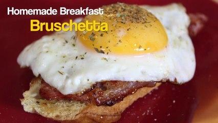 Homemade Breakfast Bruschetta Recipe