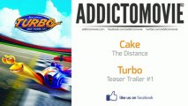 Turbo - Teaser Trailer #1 Music #2 (Cake - The Distance)