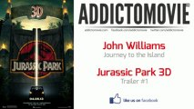 Jurassic Park 3D - Trailer #1 Music #1 (John Williams - Journey to the Island)