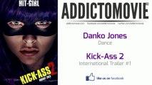 Kick-Ass 2 - International Trailer #1 Music #2 (Danko Jones - Dance)