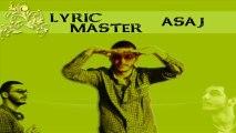 Lyric Master - Asaj (Lyric)