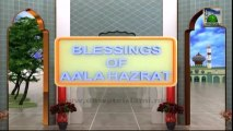 Blessings Of Ala Hazrat Ep#01(Part 02) - Ala Hazrat ka Taruf - Abdul Habib Attari