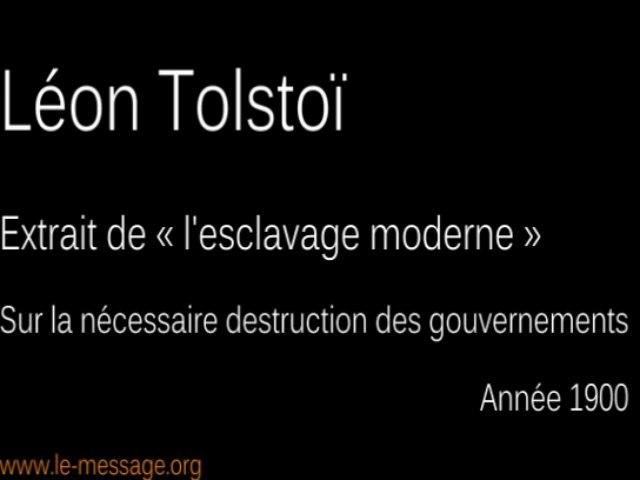 Tolstoï, sur la nécessaire destruction des gouvernements