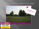 TERRAIN A BATIR CONSTRUCTIBLE A VENDRE EN GIRONDE