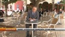 Maroc : Attentats de Casablanca, 10 ans après