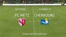 J37 FC METZ Cherbourg - le résumé