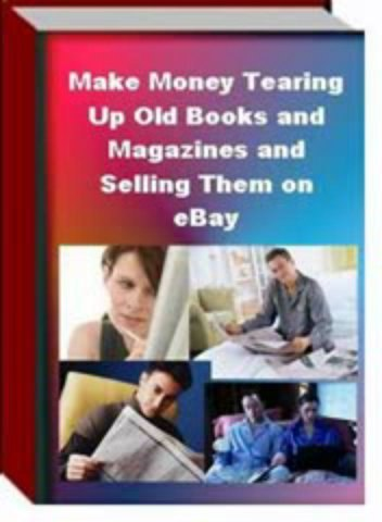 Make Money Tearing Up Old Books & Magazines And Sell Them On eBay® | Make Money Tearing Up Old Books & Magazines And Sell Them On eBay® | Godialy.com