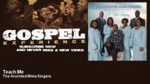 The Anointed Mims Singers - Teach Me - feat. Hubert Mims - Gospel
