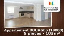 A louer - Appartement - BOURGES (18000) - 5 pièces - 103m²