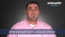 What are Health Savings Accounts (HSAs)?