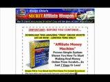 Secret Affiliate Weapon 2 0 - Passive Income Secrets! ,  Secret Affiliate Weapon 2 0 - Passive Income Secrets!