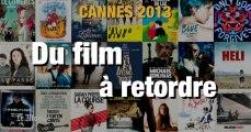 Cannes 2013 : les films marquants