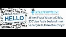 İngilizce Seslendirme seslendirmeevi.com Reklam, Santral, Radyo, Tv Seslendirme ve Dublaj