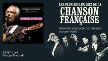 Georges Moustaki - Lazy Blues - Chanson française