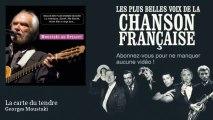 Georges Moustaki - La carte du tendre - Chanson française