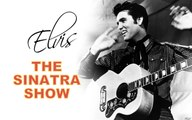 Welcome home Elvis - The Frank Sinatra Show