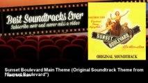 "Franz Waxman - Sunset Boulevard Main Theme - Original Soundtrack Theme from ""Sunset Boulevard"""