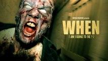 WHEN - Zombie short film