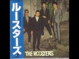 The Roosters-恋をしようよ どうしようもない恋の唄