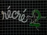 Récré A2 - INDICATIF(1981)
