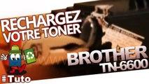 Comment bien recharger une cartouche laser Brother TN-6600