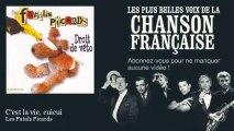 Les Fatals Picards - C'est la vie, cuicui
