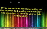 Online Web Marketing - Knowing How To Write An Article Will Help You Make Internet Money