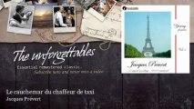 Jacques Prévert - Le cauchemar du chaffeur de taxi