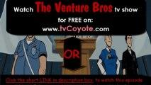 The Venture Bros Season 5 Episode 2 - Venture Libre HQ