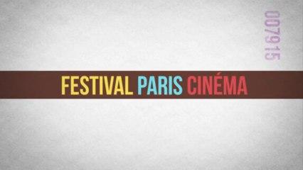 Bande Annonce Festival Paris Cinéma 2013