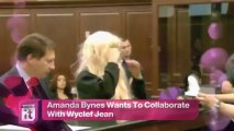 Entertainment News Pop: Amanda Bynes Wants To Collaborate With Wyclef Jean