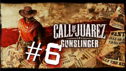 Call Of Juarez Gunslinger #6 - Episode IV : Mémoire 6