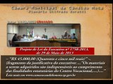 Data: 17/06/2013 - Sessão Ordinaria da Câmara de Vereador de Cândido Mota  -  Video 04 - Votacão de Projetos