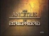 Ancient Alien nos Ancetres les Extraterrestres! les preuves.