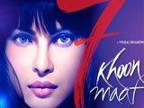 Uncut version of Priyanka Chopras 7 Khoon Maaf to release