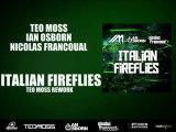 Teo Moss, Ian Osborn, Nicolas Francoual - Italian Fireflies (Teo Moss Rework)
