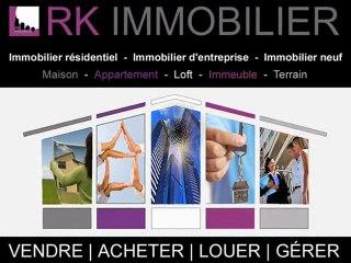 """RK IMMOBILIER  -  """"L'efficacité et le conseil depuis 1997"""""""