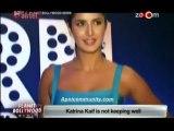 Katrina Kaif not keeping well-Special Report