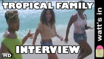 Tropical Family : Maldon Interview Exclu (HD)