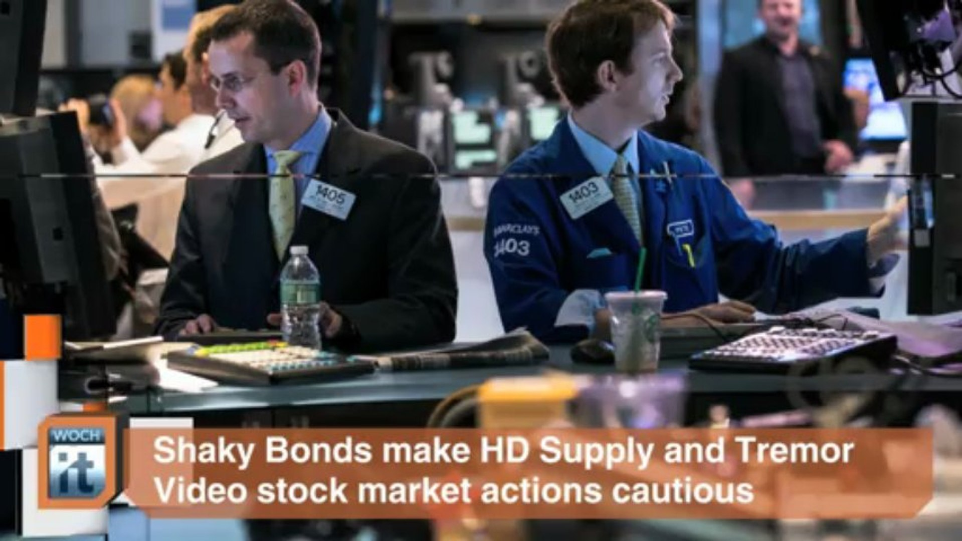 Stock Markets Latest News: Shaky Bonds Make HD Supply and Tremor Video Stock Market Actions Cautious