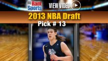2013 NBA Draft: Mavericks Select Kelly Olynyk With No. 13 Pick