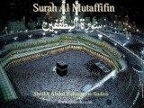 083 Surah Al Mutaffifin (Abdul Rahman as-Sudais)