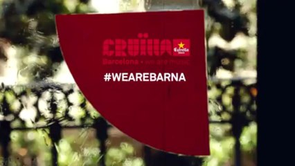 #WEAREBARNA FESTIVAL CRUÏLLA BARCELONA 2013