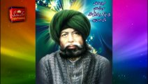 kalam Pir Bahadur Ali Shah=Sultan Sakhi Abdullah Shah Di Wah Wah Faiz Rasani,Manqabat Dar Shan Sultan-ul-Tarkeen Hazrat Sakhi Sultan Mohammad Abdullah Shah Madni Jillani R.A