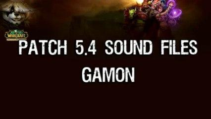 Patch 5.4 - Gamon Sound Files
