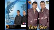 Krajisnici Zare i Goci 2013 - Ne Pamtim Joj Ime
